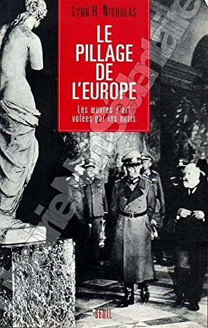 Le pillage de l'Europe- Les Oeuvres d'art: Nicholas Lynn H.