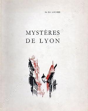 Mystères de Lyon,: Locard Edmond (