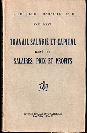 Travail Salarié et Capital suivi de Salaires,: Marx ( Karl