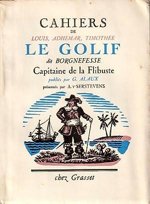 Cahiers de Louis, Adhemar, Timothée LE GOLIF: Alaux G. -