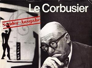 Le Corbusier 1910-65. Sonder Ausgabe.: Le Corbusier. (