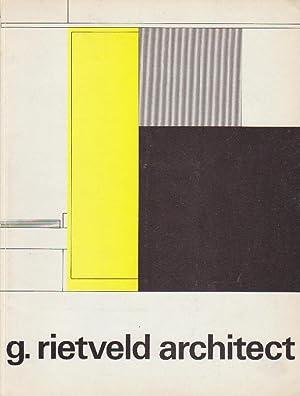 G. Rietveld architect.: Stedelijk Museum Cat.