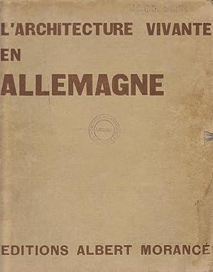 L'Architecture Vivante en Allemagne. (quatrième série Erich: MENDELSOHN. Badovici, Jean.