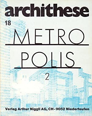Metropolis II. New York ou la médiation: Archithese Heft 18.
