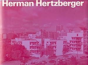 Herman Hertzberger 1959 - 1986. Bauten und: Lüchinger, Arnulf.