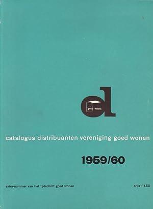 Catalogus distribuanten vereniging goed wonen.: Goed Wonen.