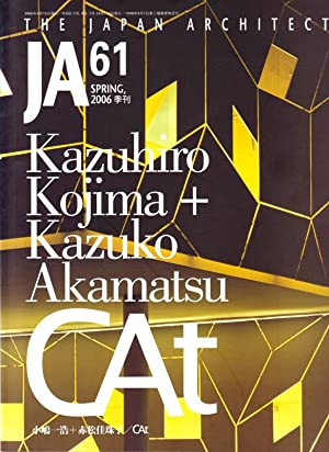 JA. The Japan Architect. No.61. Kazuhiro Kojima: N/A.