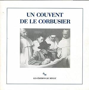 Un couvent de Le Corbusier.: Le Corbusier -