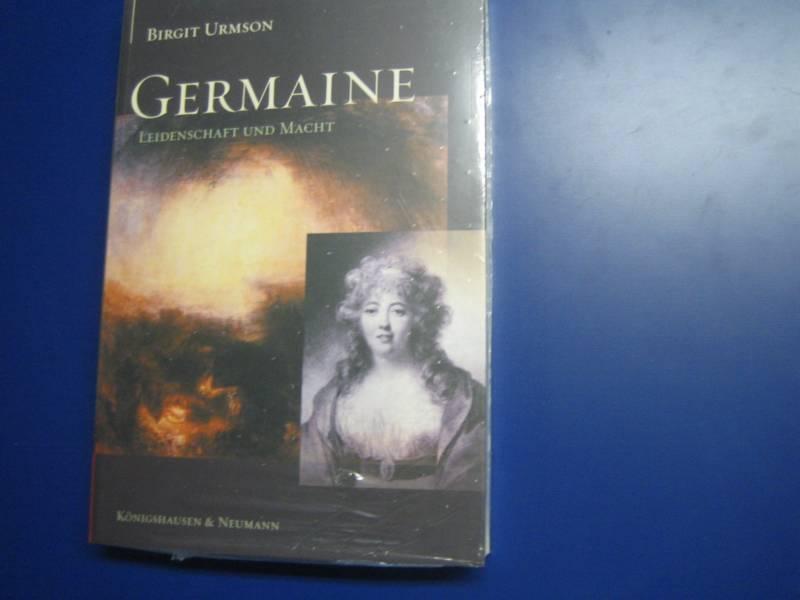 Germaine - Leidenschaft und Macht - Birgit Urmson