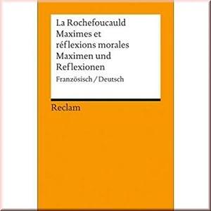 Maximen und Reflexionen, von La Rochefoucauld: Jürgen von Stackelberg