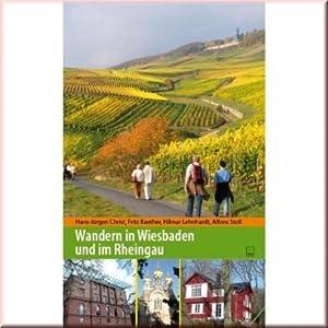 Wandern in Wiesbaden und im Rheingau: Hans-Jürgen Christ, Fritz