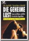 Die geheime Lust: Lilly Engstfeldt und Gerda-Marie Schönfeld