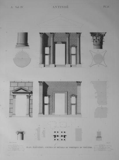 DESCRIPTION DE L'EGYPTE. Antinoë. Plan, élévation, coupes et détails du portique du théâtre. (ANTIQUITES, volume IV, planche 56) CHABROL Gilbert-Jose