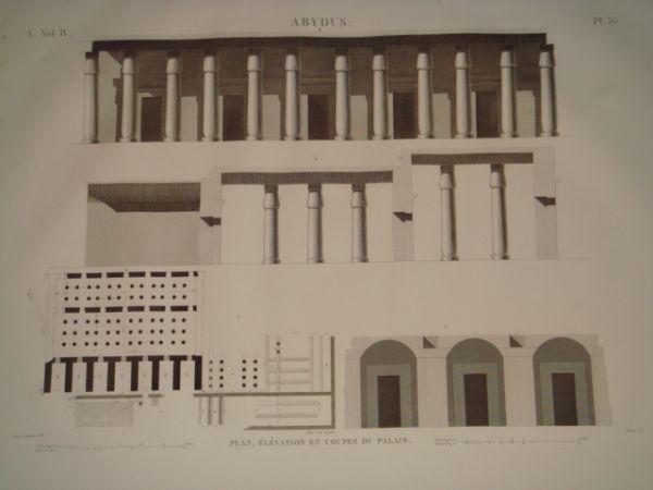 DESCRIPTION DE L'EGYPTE. Abydus. Plan, élévation et coupes du palais. (ANTIQUITES, volume IV, planche 36) JOLLOIS Jean-Baptiste Prosper & DEVILLIERS