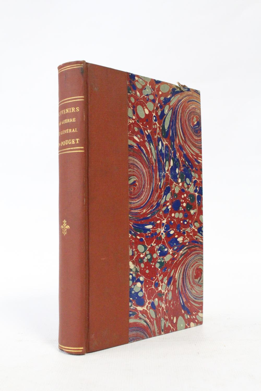 Souvenirs de guerre du général baron Pouget, publiés par Mme de Boisdreffre, née Pouget