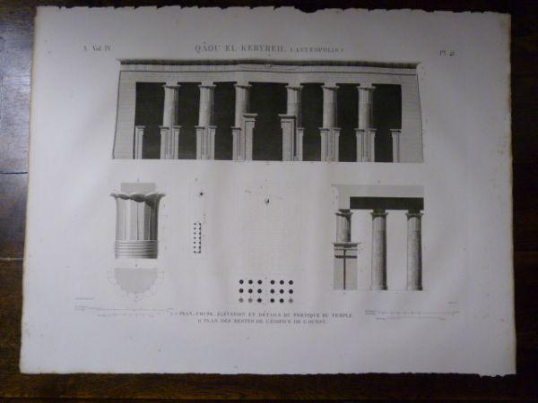 DESCRIPTION DE L'EGYPTE. Qâou el Kebyreh (Antaeopolis). Plan, coupe, élévation et détails du portique du temple. Plan des restes de l'édifice de l'Ou