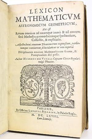 Lexicon Mathematicum, Astronomicum, Geometricum, Hoc Est Rerum: VITALI Girolamo