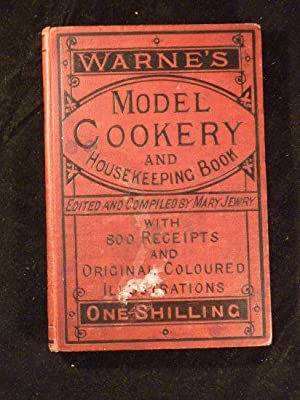 Warne's model cookery and housekeeping book with 800 receipts.