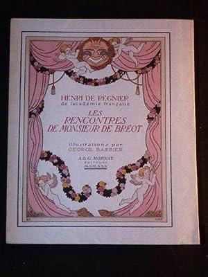 Les rencontres de monsieur de Bréot: REGNIER Henri de