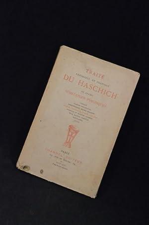 Traité théorique et pratique du haschich et autres substances psychiques: ANONYME