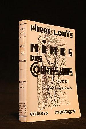 Mimes des courtisanes de Lucien avec quelques: LOUYS Pierre