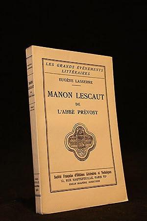 """Manon Lescaut"""" de l'abbé Prévost: LASSERRE Eugène"""
