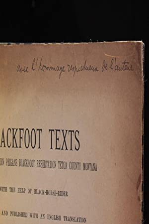 Blackfoot texts from the southern peigans blackfoot reservation teton county Montana with the hel...