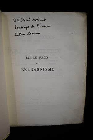 Sur le succès du bergsonisme précédé d'une: BENDA Julien