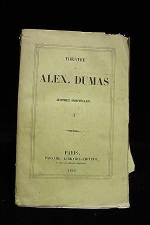 Théâtre. Oeuvres nouvelles: DUMAS Alexandre