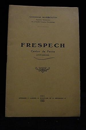 Frespech, canton de Penne (Lot-et-Garonne): MARBOUTIN J.R. Chanoine