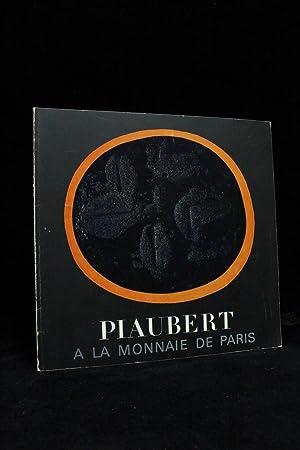 Piaubert à la Monnaie de Paris: PIAUBERT Jean &