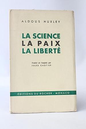 La science la paix la liberté: HUXLEY Aldous