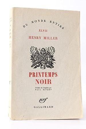 Printemps noir: MILLER Henry