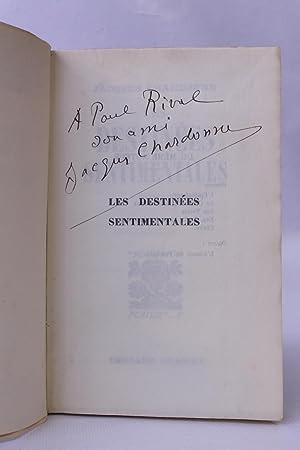 Les destinées sentimentales: CHARDONNE Jacques