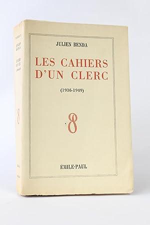 Les cahiers d'un clerc (1936-1949): BENDA Julien