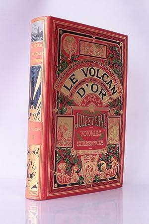 Le Volcan d'or: VERNE Jules