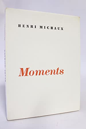 Moments: MICHAUX Henri