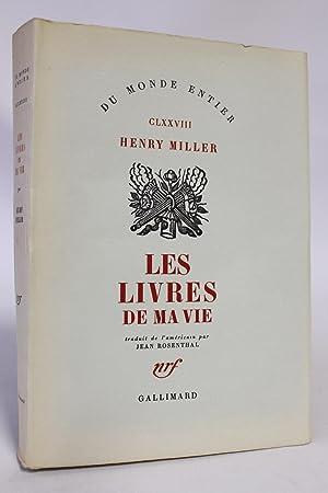 Les livres de ma vie: MILLER Henry