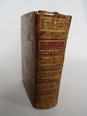 Lexicon iuridicum. Hoc est, Ivris civilis et: STOER Jacob