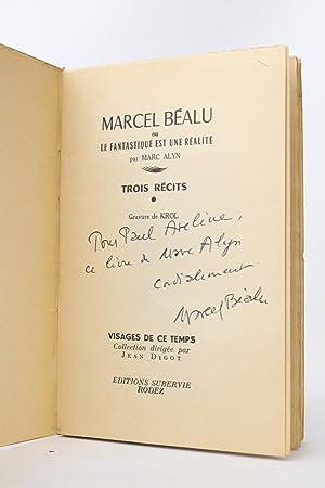 Marcel Béalu ou le fantastique est une: ALYN Marc KROL