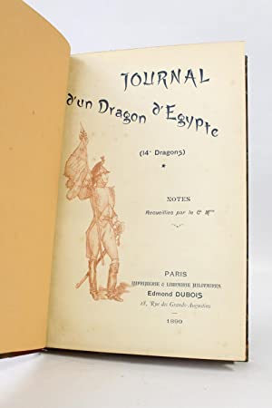 Journal d'un dragon d'Egypte (14e Dragons), notes recueillies par le Cdt M.