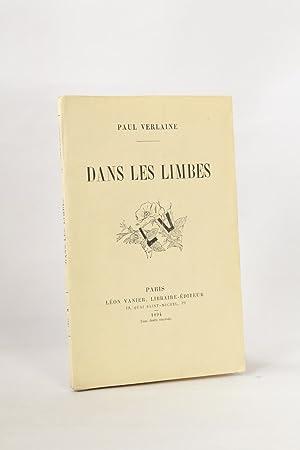 Dans les limbes: VERLAINE Paul LOEVY