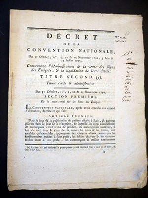 Décret de la Convention Nationale des 31 octobre, 1er, 3, 10 & 25 novembre 1792, 3 juin ...