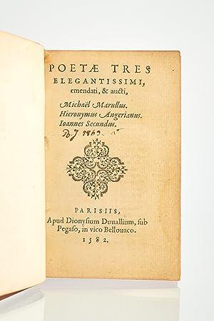 Poetae tres elegantissimi, emendati, & aucti, Michaël: SECOND Jean &