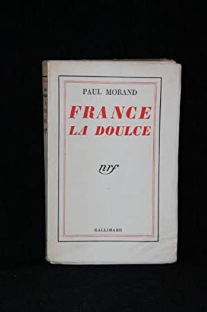 France la doulce: MORAND Paul