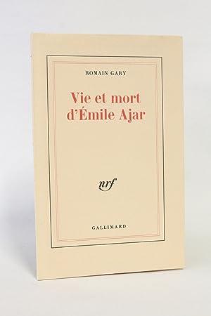 Vie et mort d'Emile Ajar: GARY Romain