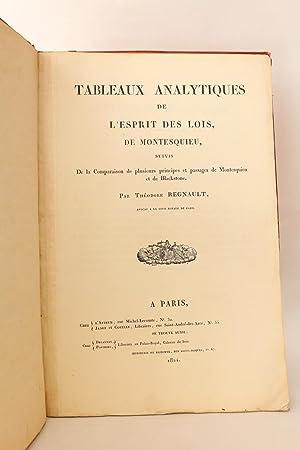 Tableaux analytiques de l'Esprit des Lois, de: REGNAULT Théodore &