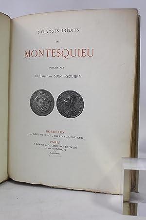 Mélanges inédits de Montesquieu publiés par le: MONTESQUIEU Charles de