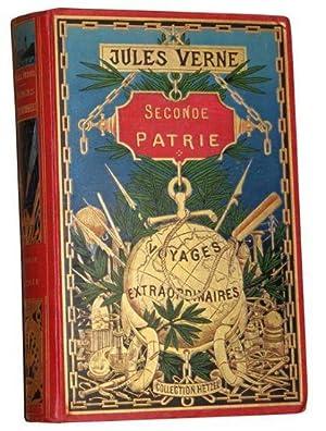 Seconde patrie: VERNE Jules