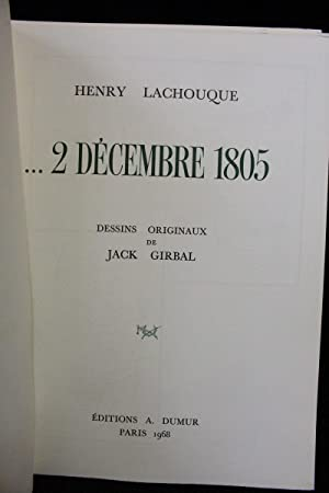 2 Décembre 1805: LACHOUQUE Henry & GIRBAL Jack